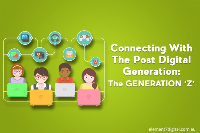 Connecting With The Post Digital Generation: The GENERATION 'Z
